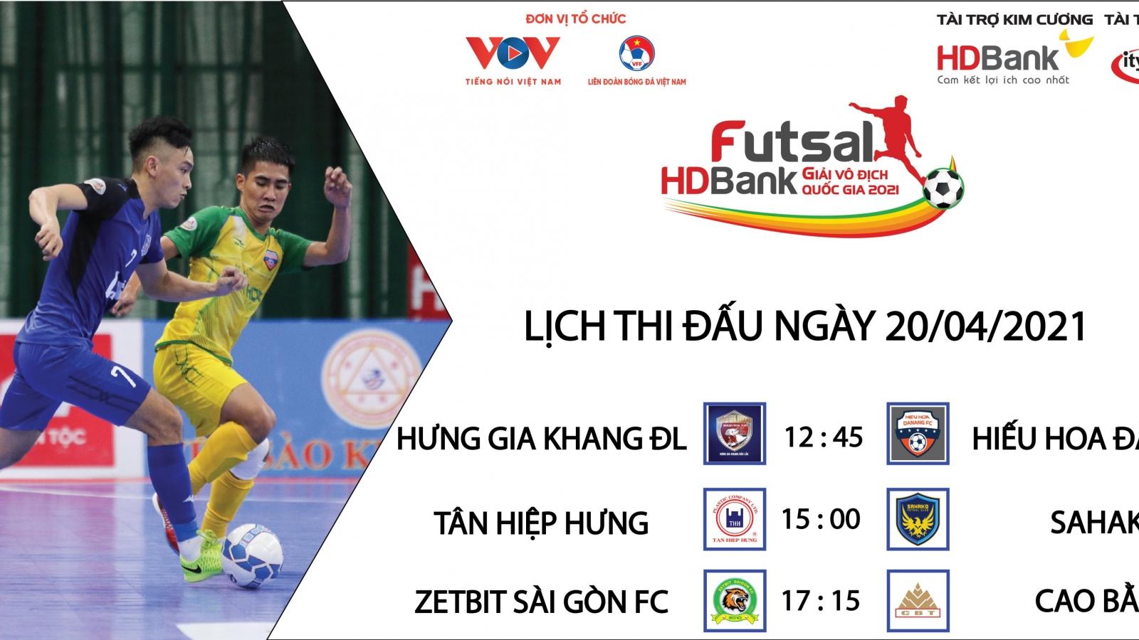 Lịch thi đấu Giải Futsal HDBank VĐQG 2021 hôm nay 20/4