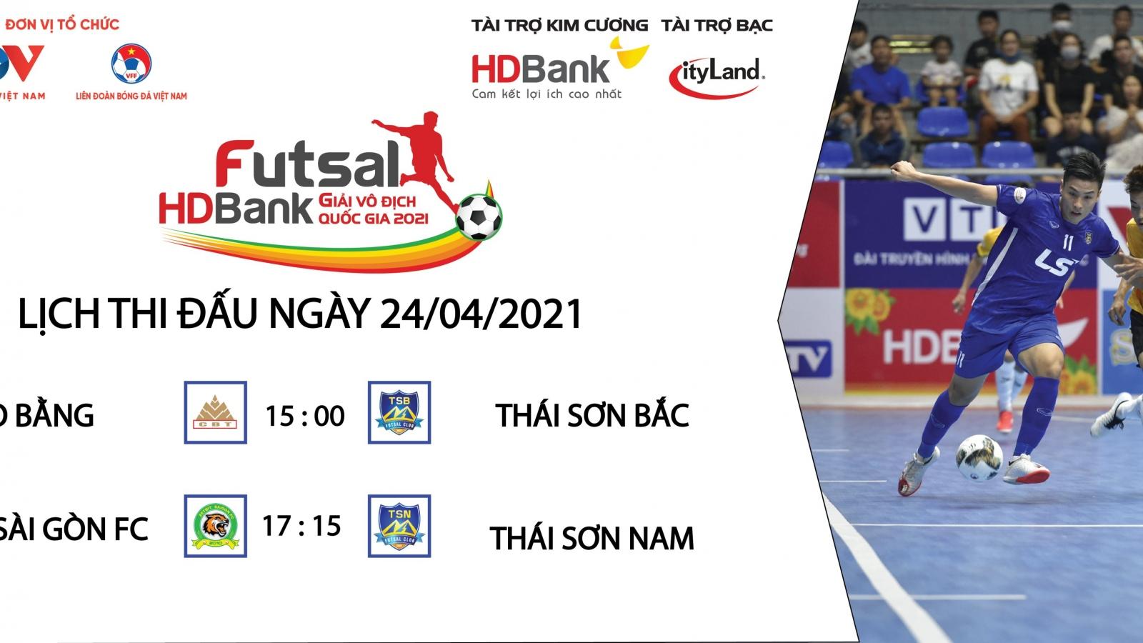 Lịch thi đấu Giải Futsal HDBank VĐQG 2021 hôm nay 24/4