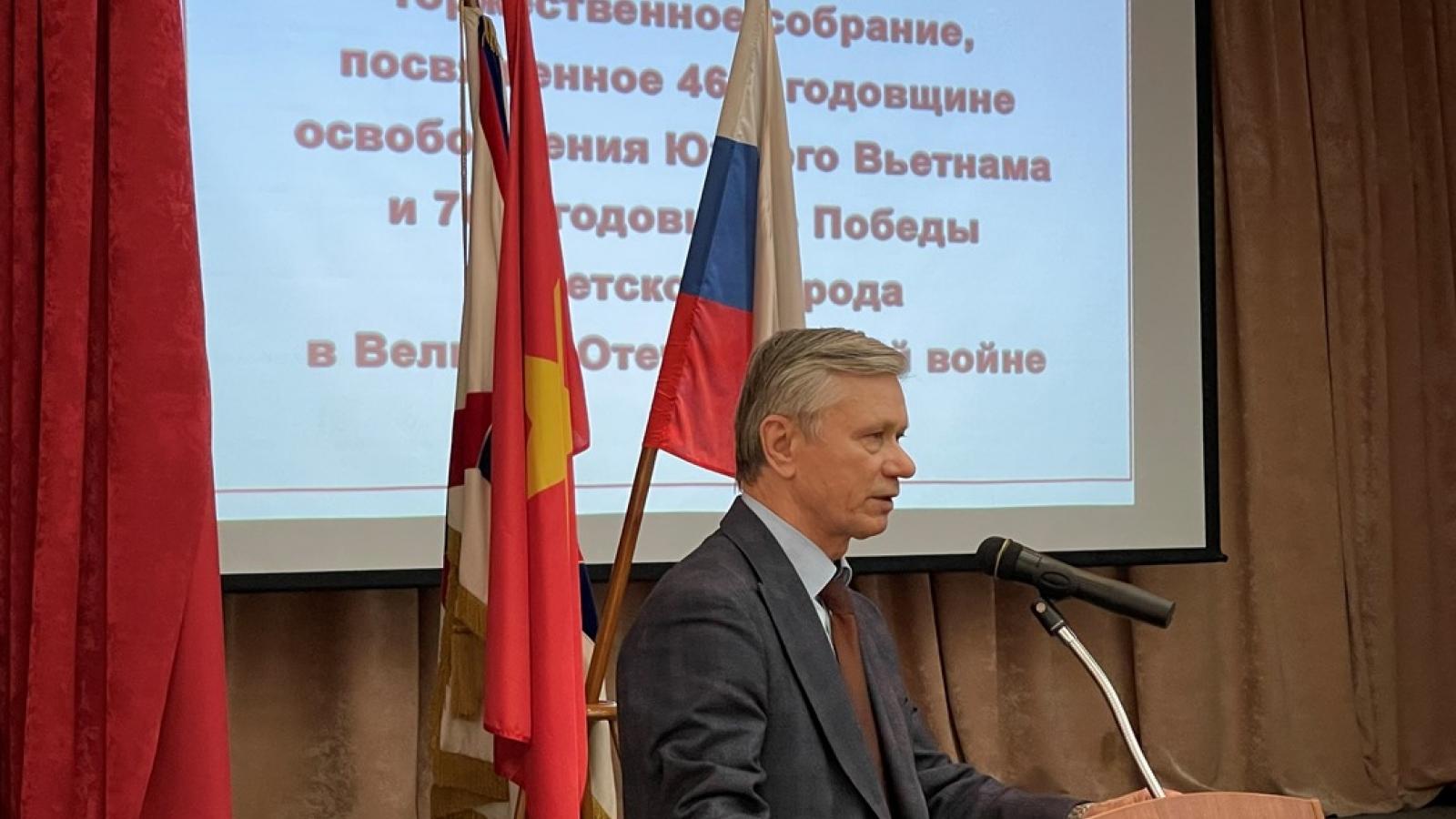Hội hữu nghị Nga - Việt tổ chức kỷ niệm 46 năm ngày giải phóng Miền Nam