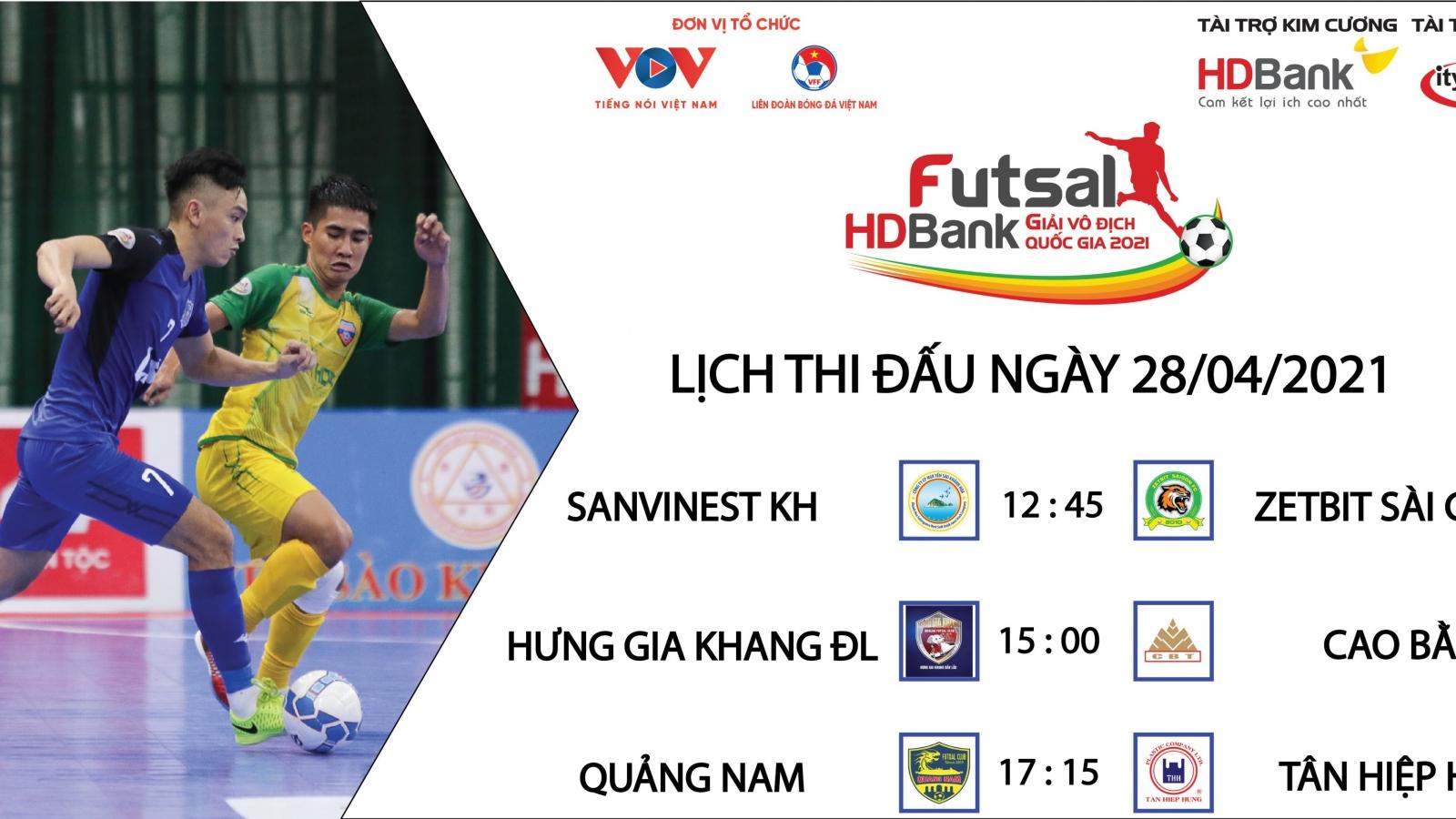 Lịch thi đấu Giải Futsal HDBank VĐQG 2021 hôm nay 28/4