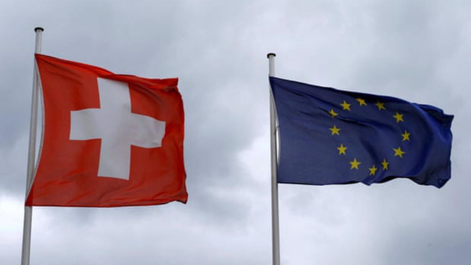 Lý do Thụy Sỹ chấm dứt đàm phán hiệp định hợp tác với EU