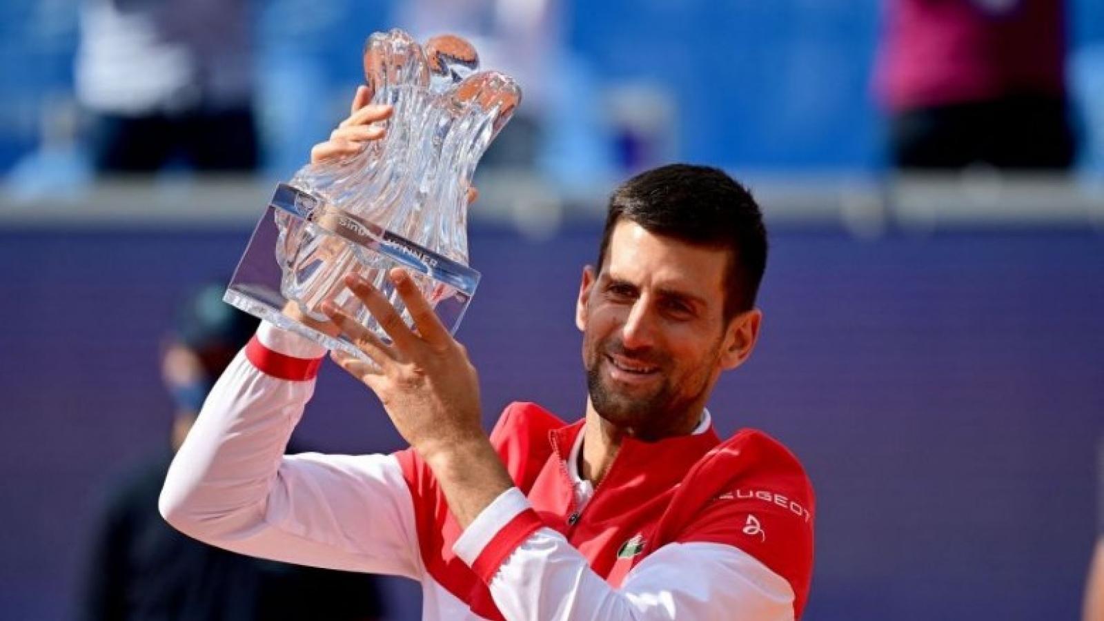 """Djokovic """"chạy đà"""" hoàn hảo trước thềm Roland Garros 2021"""