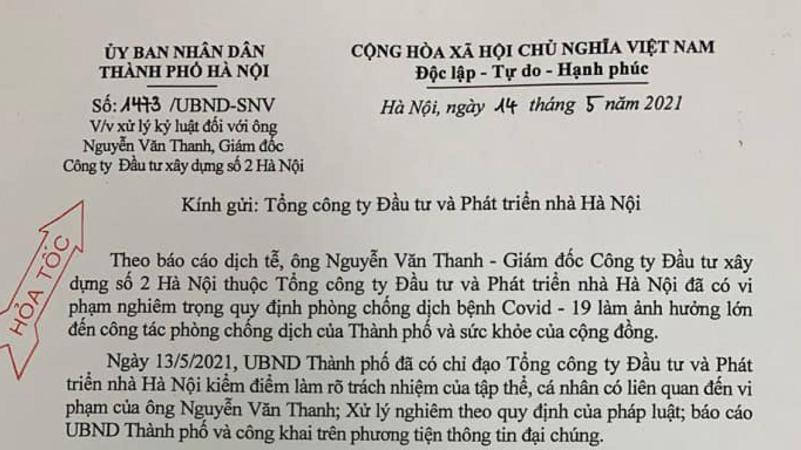 Chủ tịch Hà Nội yêu cầu xử lý kỷ luật nghiêm Giám đốc Hacinco