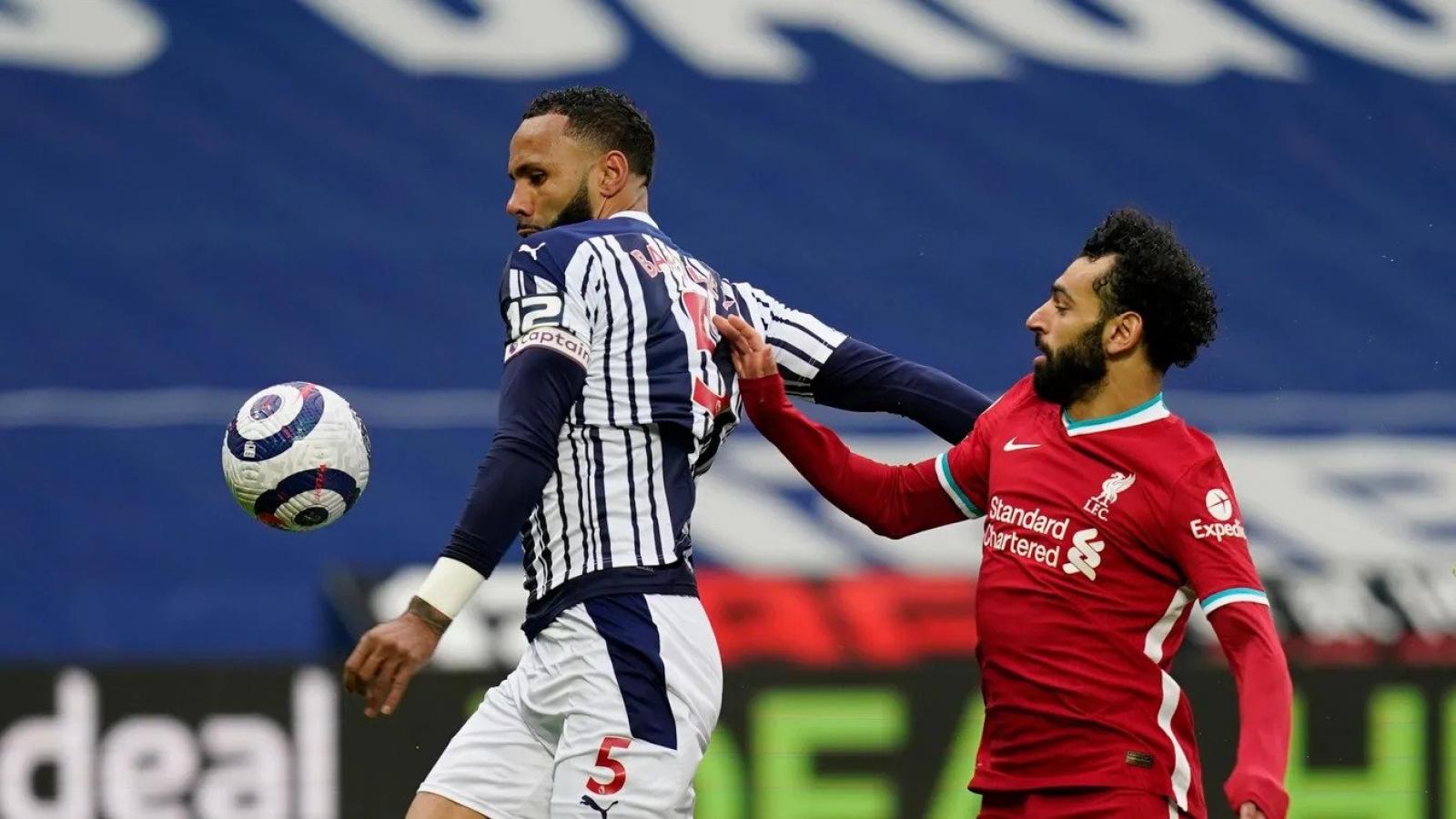 """Trực tiếp West Brom 1-1 Liverpool: """"Gáo nước lạnh"""" vào tham vọng Champions League"""