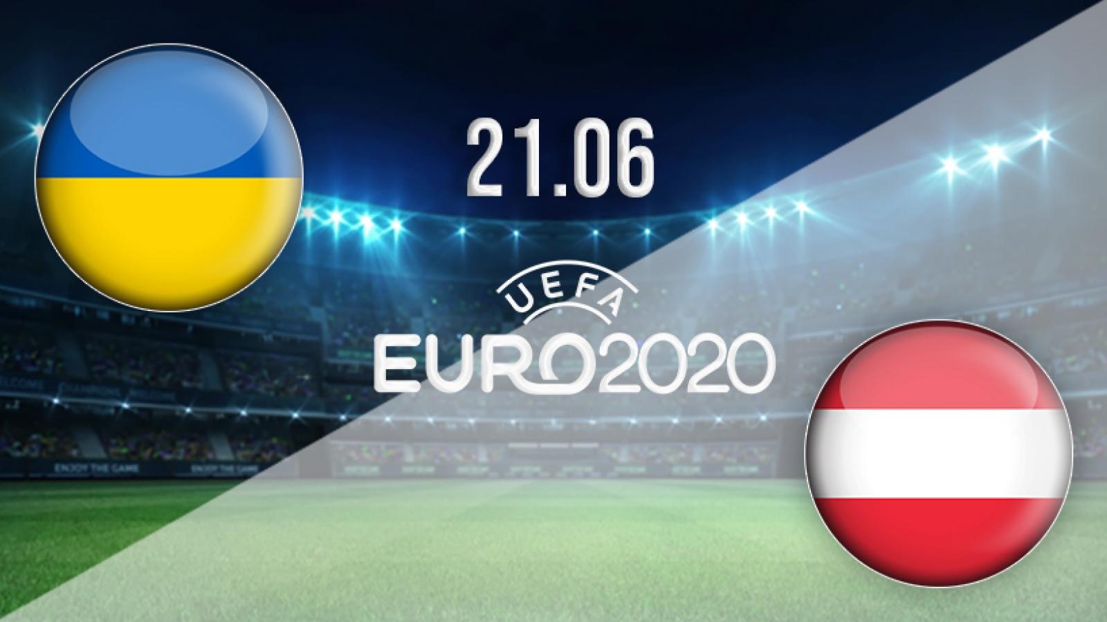Trực tiếp Ukraine vs Áo: Chiến đấu vì tấm vé lịch sử