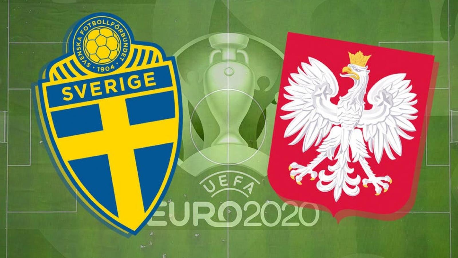 """Trực tiếp Thụy Điển vs Ba Lan: Lewandowski đưa """"Đại bàng trắng"""" vào vòng 1/8 EURO 2021?"""