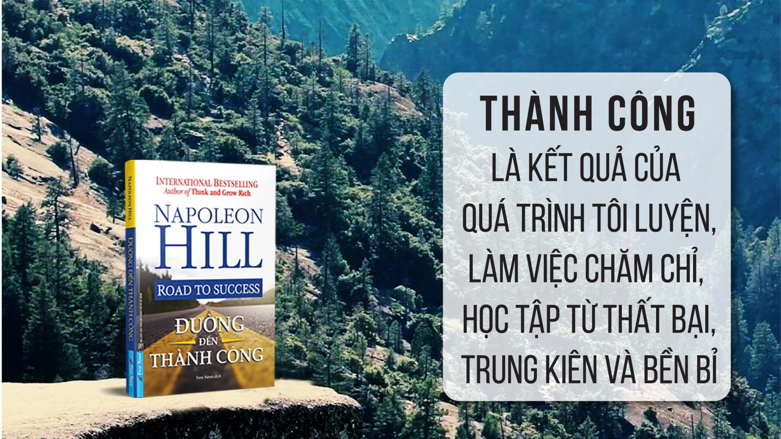 15 biển báo từ Napoleon Hill giúp bạn tìm kiếm sự thành công trong cuộc sống