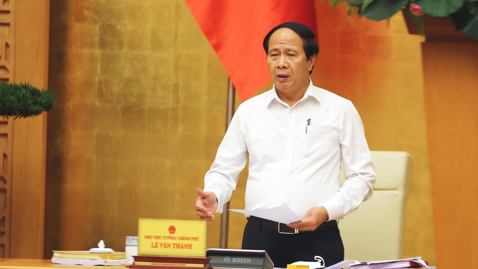 """Phó Thủ tướng Lê Văn Thành: """"Bảo vệ tính mạng người dân là thước đo phòng chống thiên tai"""""""