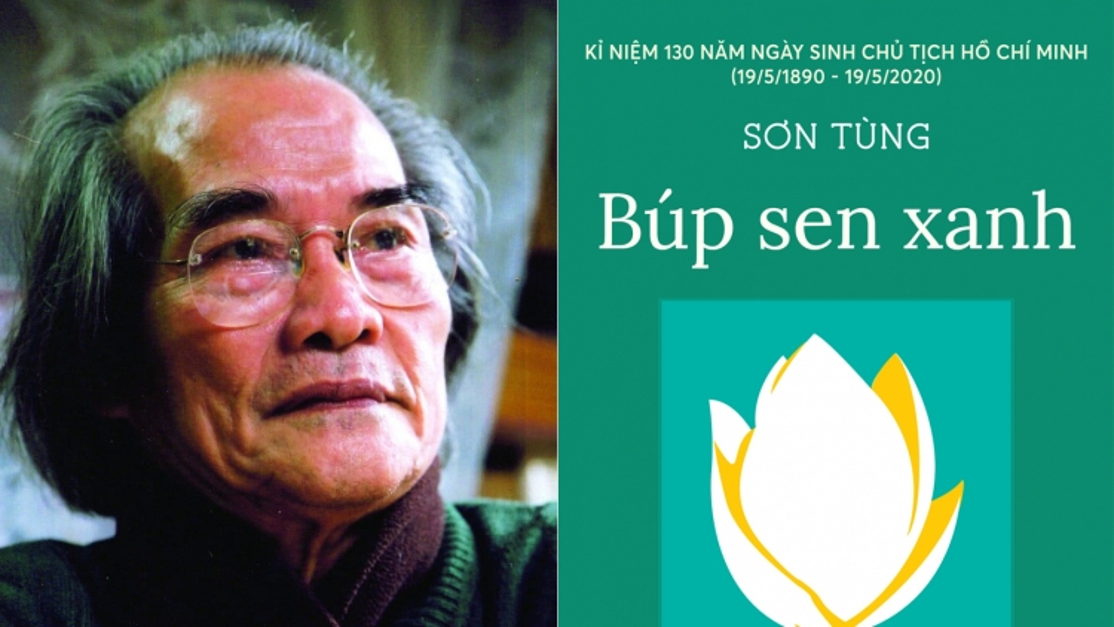 """Nhà văn Sơn Tùng - tác giả tiểu thuyết """"Búp sen xanh"""" qua đời ở tuổi 93"""