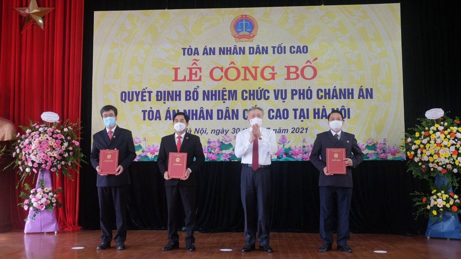 Bổ nhiệm 3 Phó Chánh án Tòa án Nhân dân Cấp cao tại Hà Nội