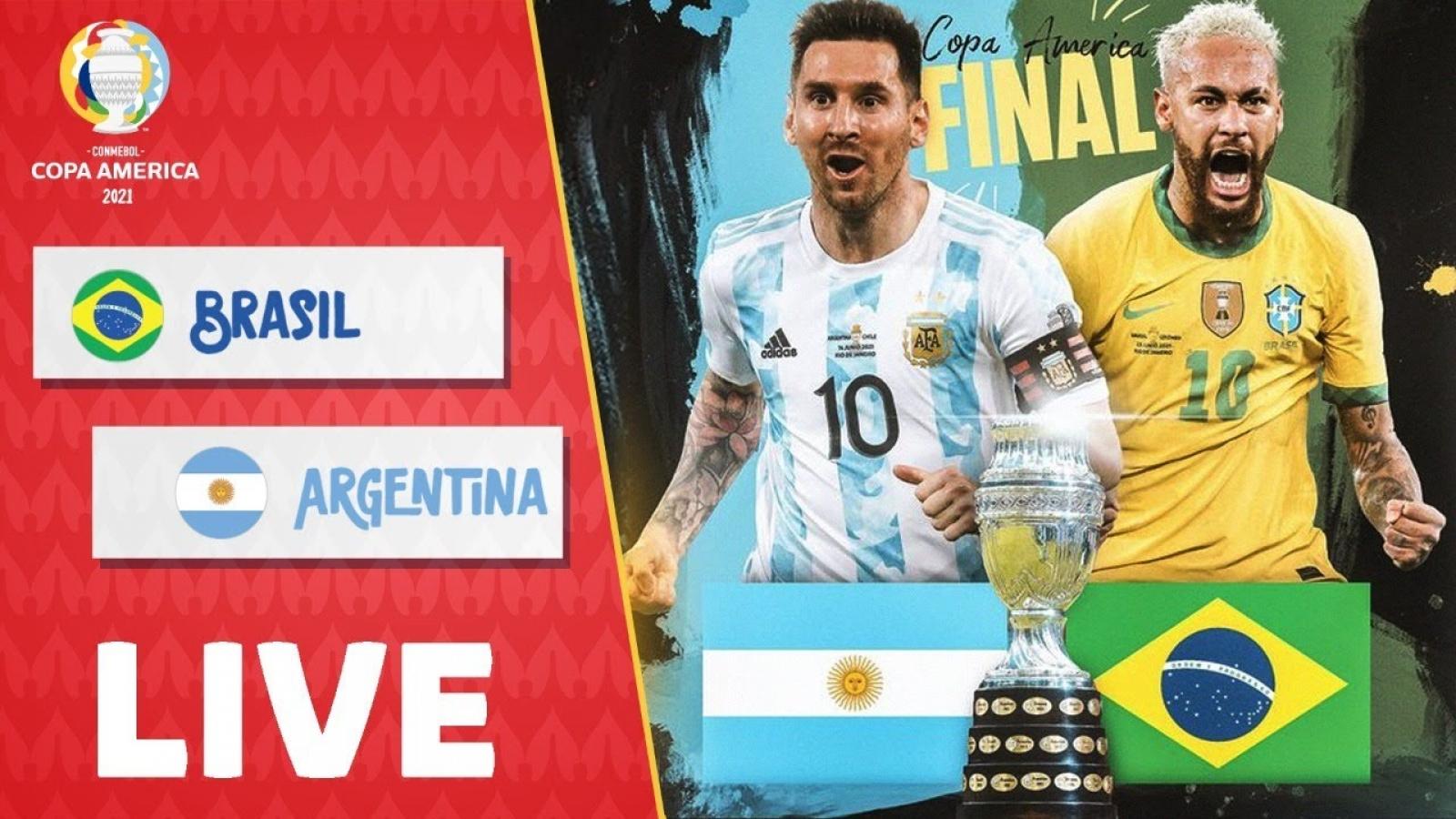 Xem trực tiếp Brazil vs Argentina chung kết Copa America 2021