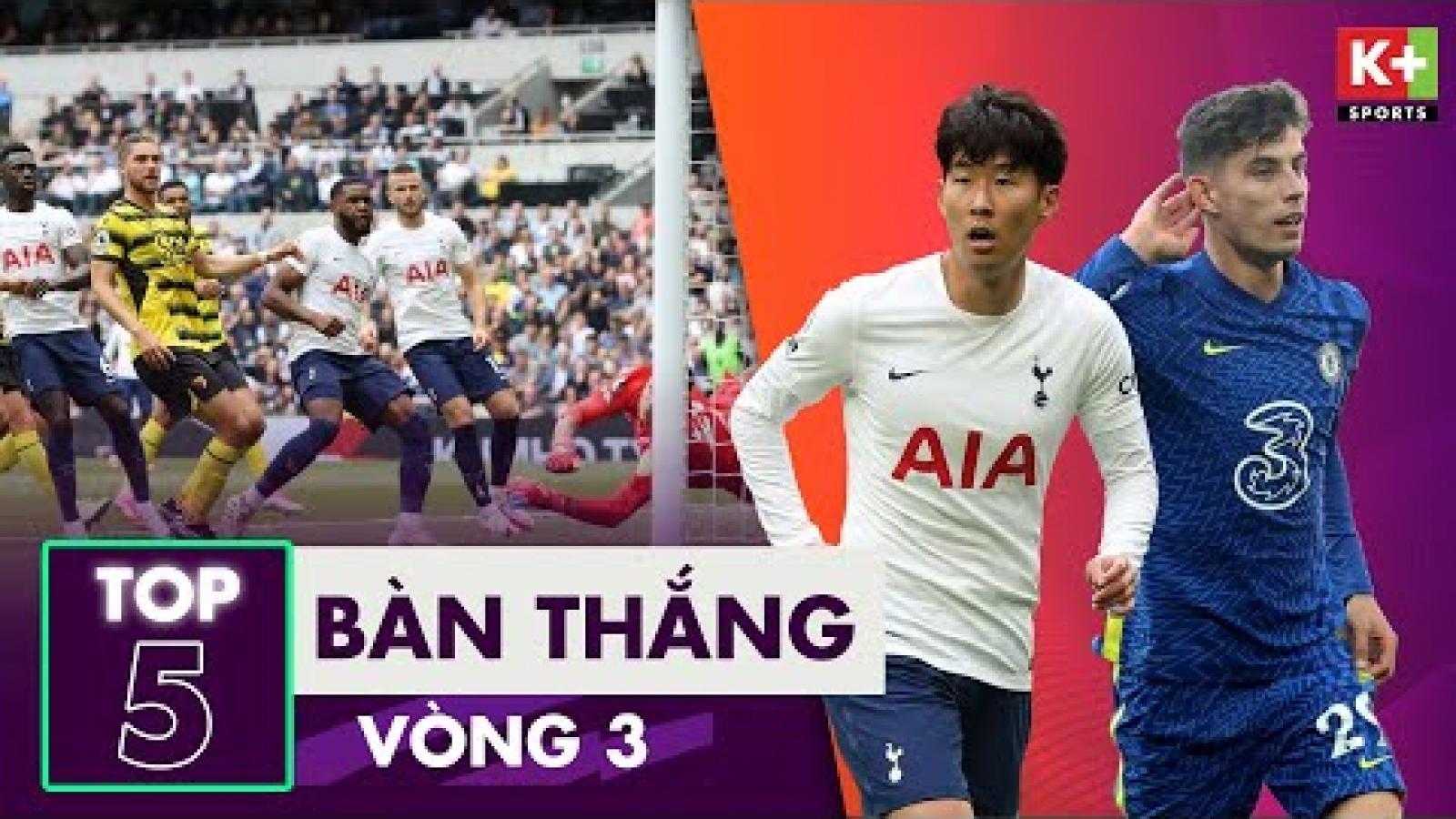 Chiêm ngưỡng 5 bàn thắng đẹp nhất vòng 3 Ngoại hạng Anh