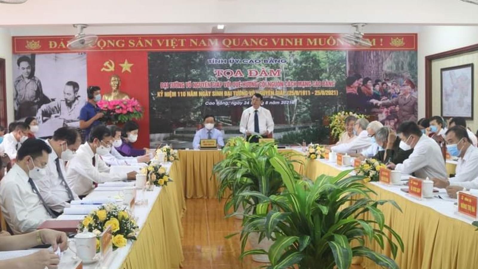 Tọa đàm kỷ niệm 110 năm ngày sinh Đại tướng Võ Nguyên Giáp tại Cao Bằng