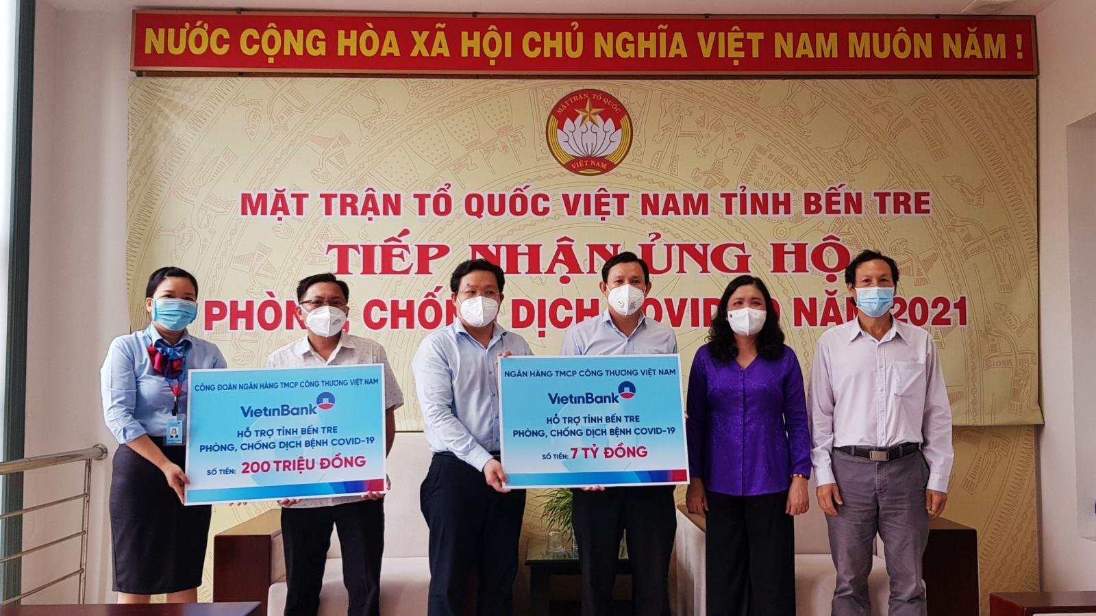 VietinBank hỗ trợ Bến Tre 7,2 tỷ đồng phòng, chống dịch Covid-19