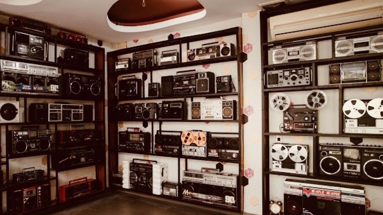 Người đam mê sưu tập đài, cassette cổ - lưu giữ hoài niệm xưa