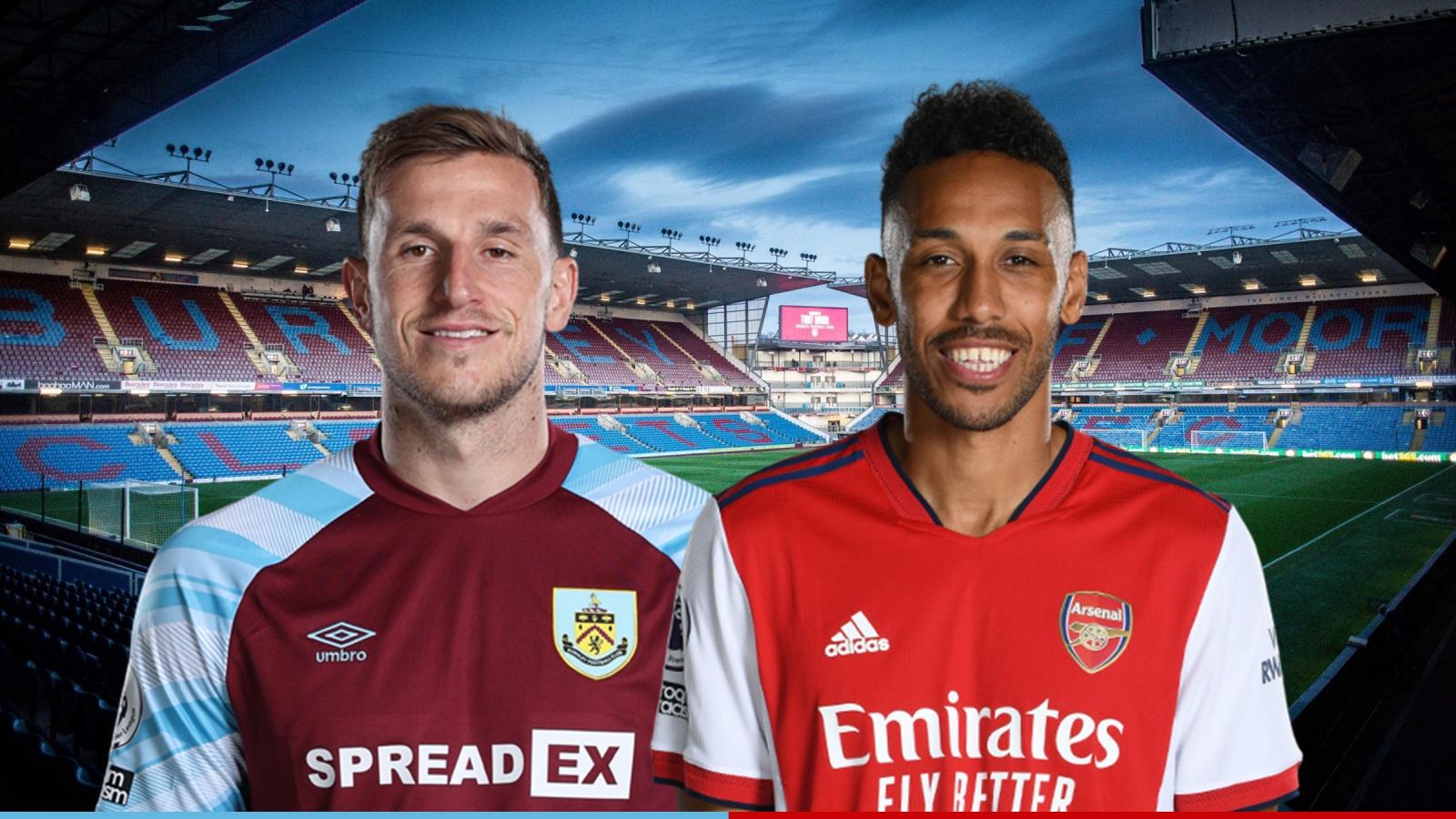 Dự đoán tỷ số, đội hình xuất phát trận Burnley - Arsenal