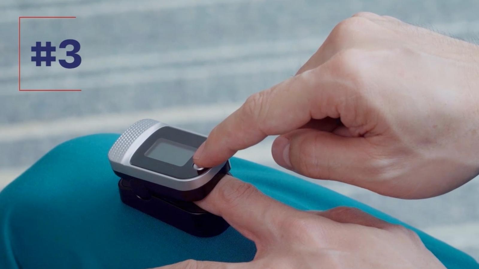 Hướng dẫn sử dụng thiết bị y tế hỗ trợ điều trị F0 tại nhà