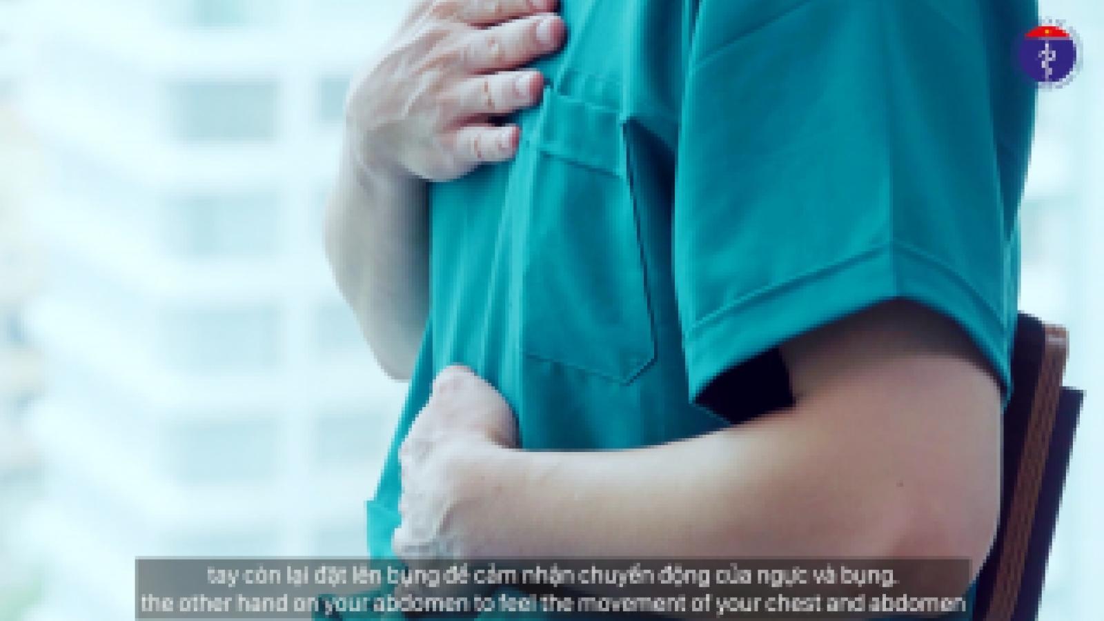 Bộ Y tế hướng dẫn cách tập thở và vận động tại nhà