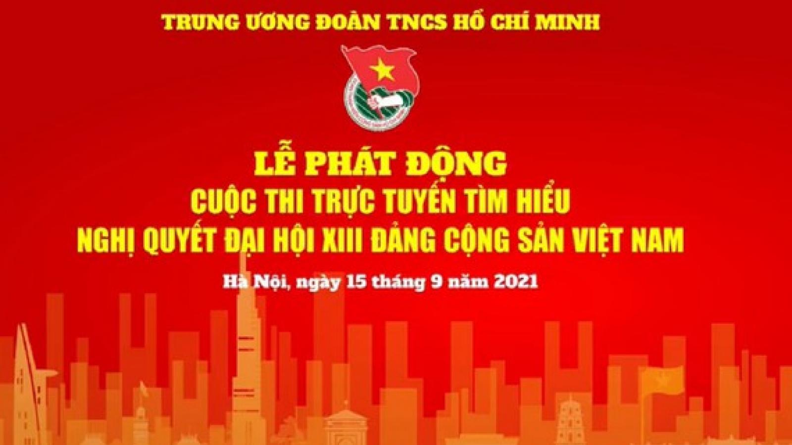Phát động cuộc thi trực tuyến tìm hiểu Nghị quyết Đại hội 13 Đảng Cộng sản Việt Nam