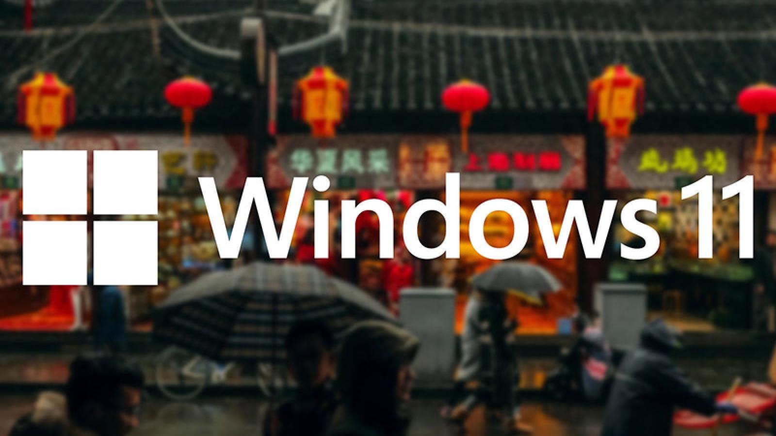 Người dùng PC ở Trung Quốc không thể nâng cấp lên Windows 11