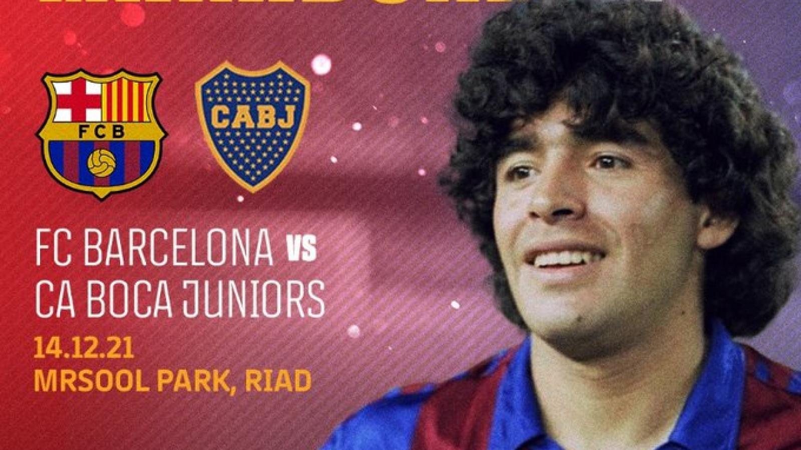 Barca đá trận tri ân huyền thoại Maradona vào giai đoạn khốc liệt nhất mùa giải