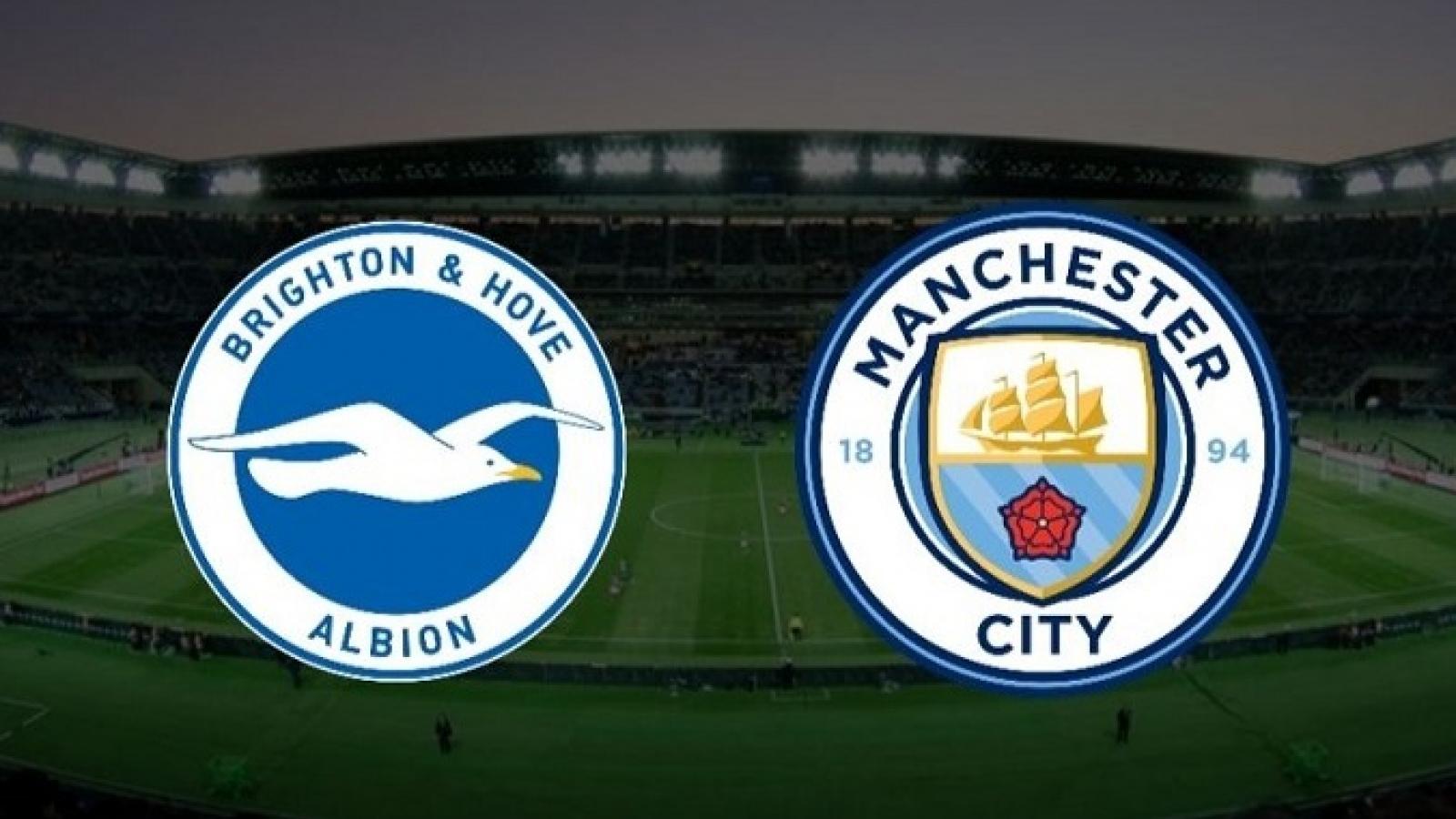 Trực tiếp Brighton - Man City: Cạnh tranh ngôi đầu bảng