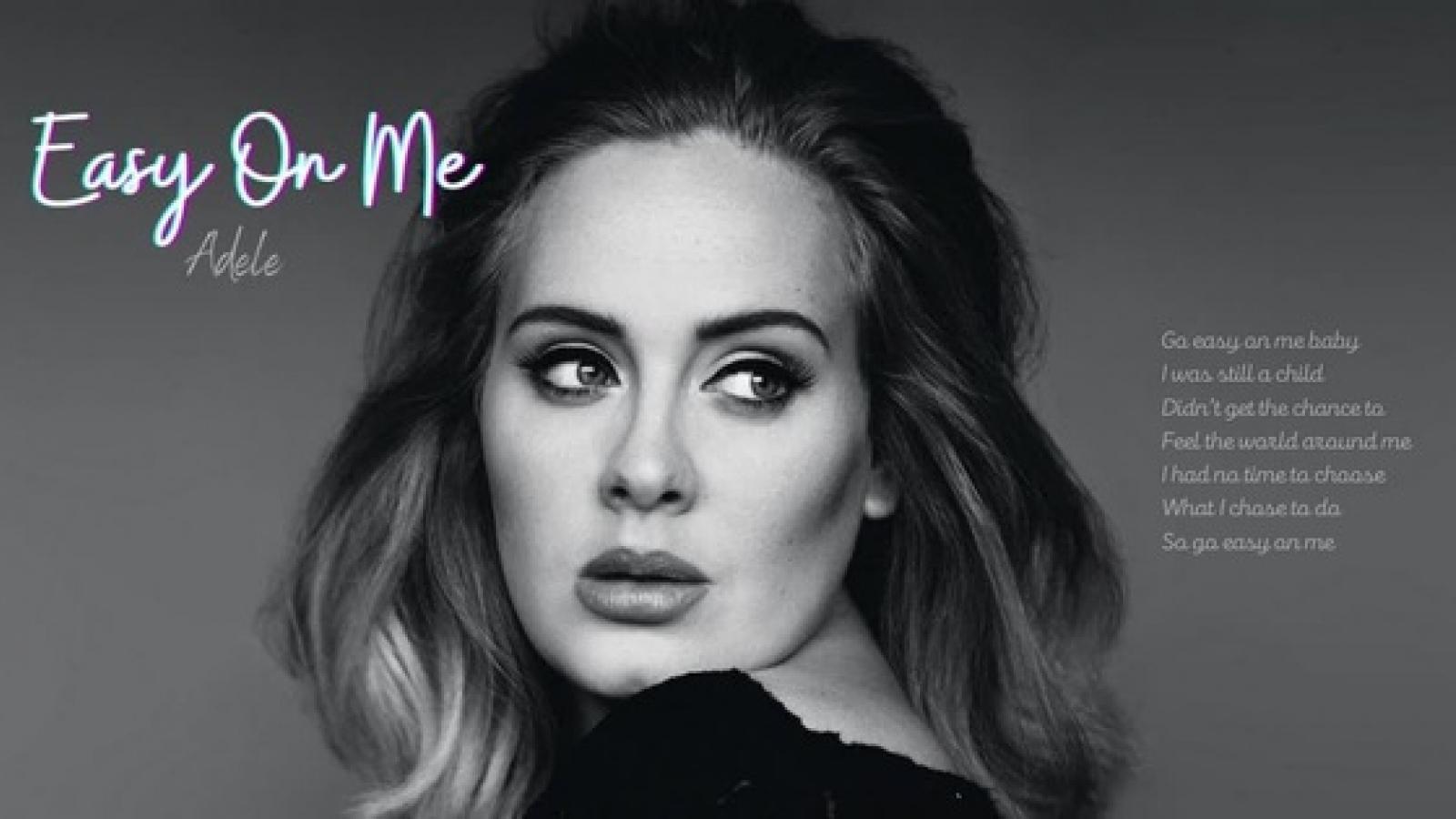 """Adele """"gây bão"""" với đĩa đơn """"Easy On Me"""""""