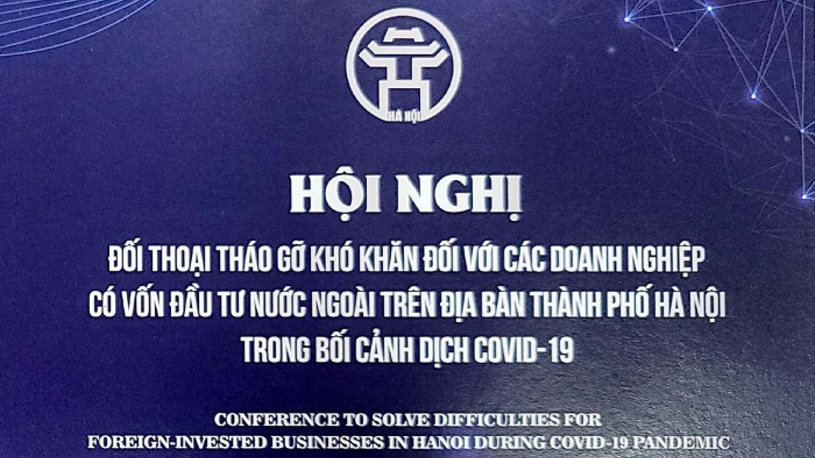 Hà Nội đối thoại tháo gỡ khó khăn cho doanh nghiệp FDI do đại dịch Covid-19