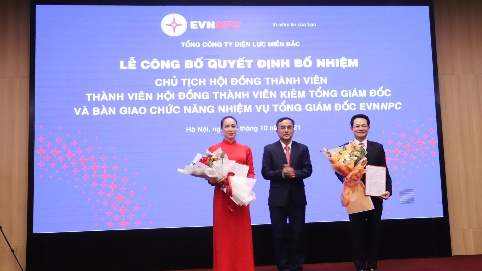 Tổng công ty Điện lực miền Bắc bổ nhiệmChủ tịch HĐTV vàTổng Giám đốc