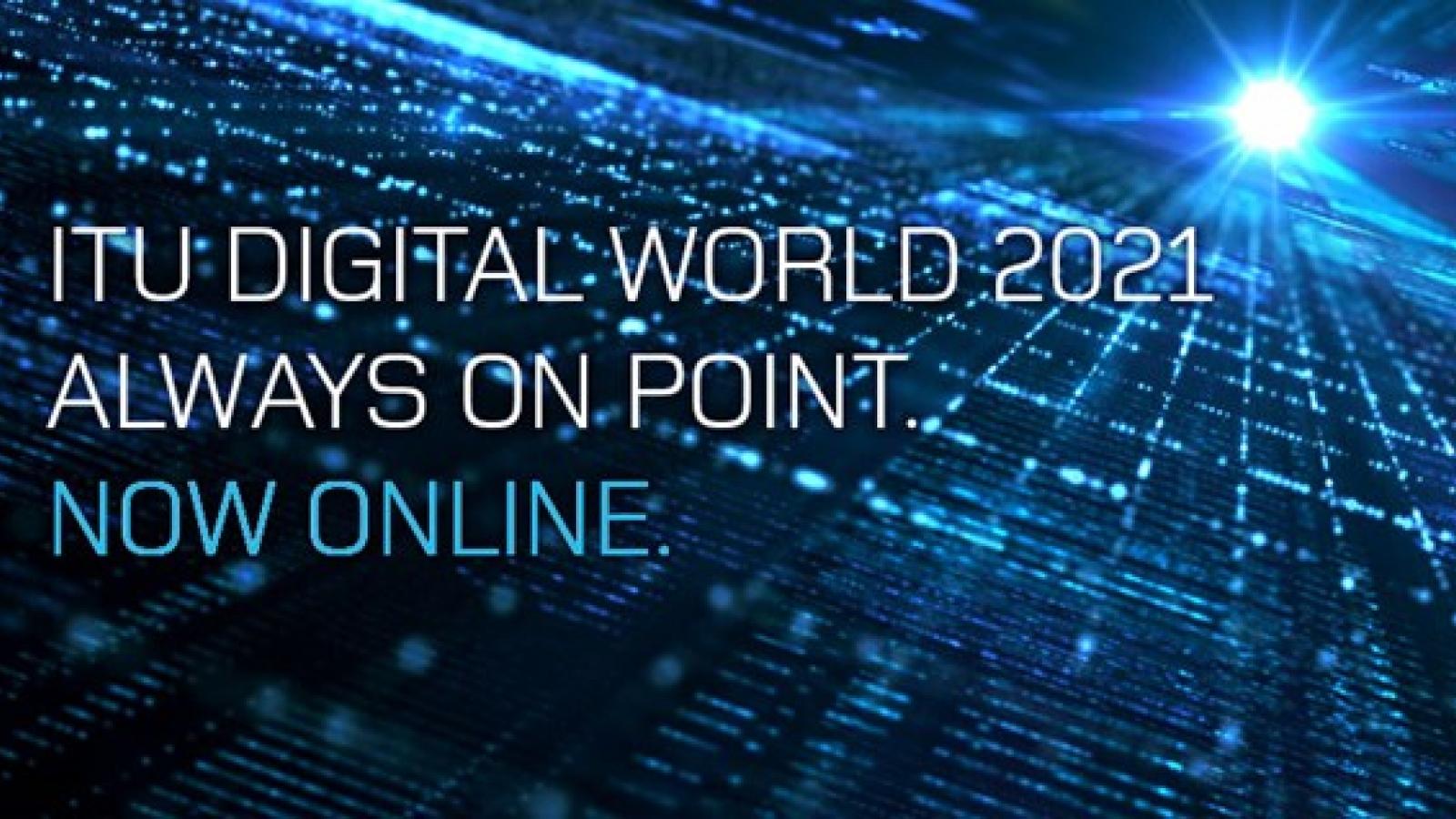 ITU Digital World 2021 kicks off in Vietnam on Oct. 12