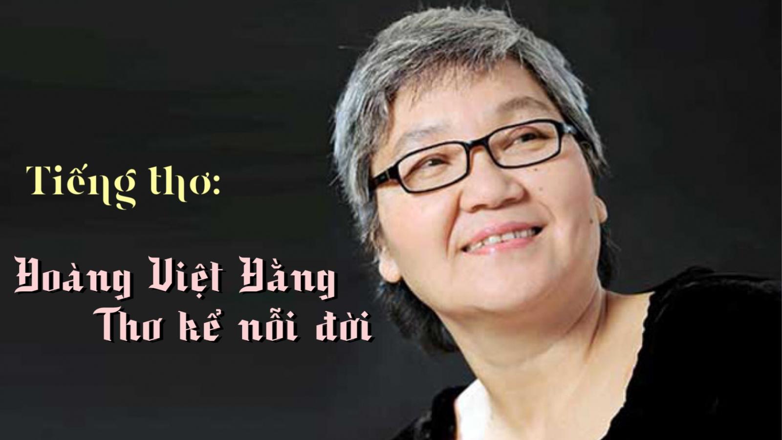 Hoàng Việt Hằng: Thơ kể nỗi đời
