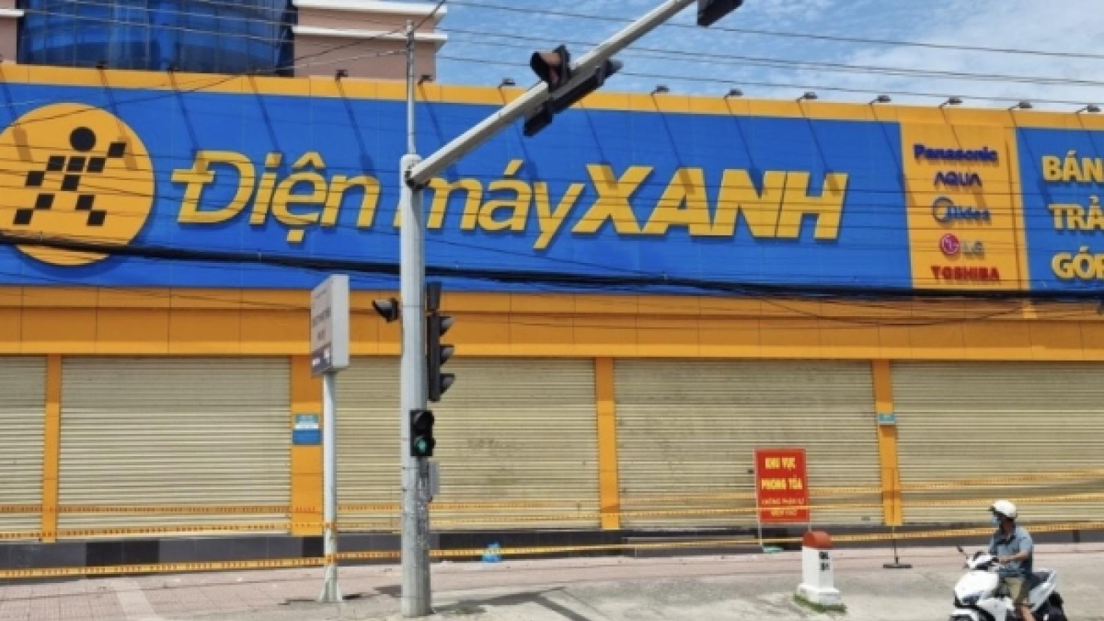 Phong toả siêu thị Điện máy Xanh ở Bà Rịa - Vũng Tàu vì có nhân viên mắc Covid-19