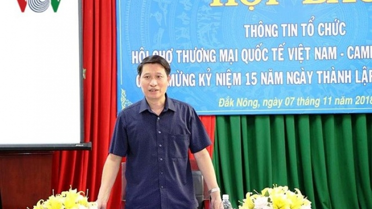Dak Nong to host Vietnam - Cambodia int'l trade fair