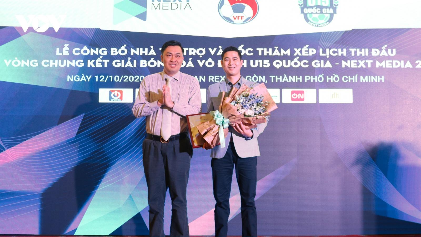 Next Media đồng hành cùng VCK giải bóng đá Vô địch U15 quốc gia năm thứ 2 liên tiếp