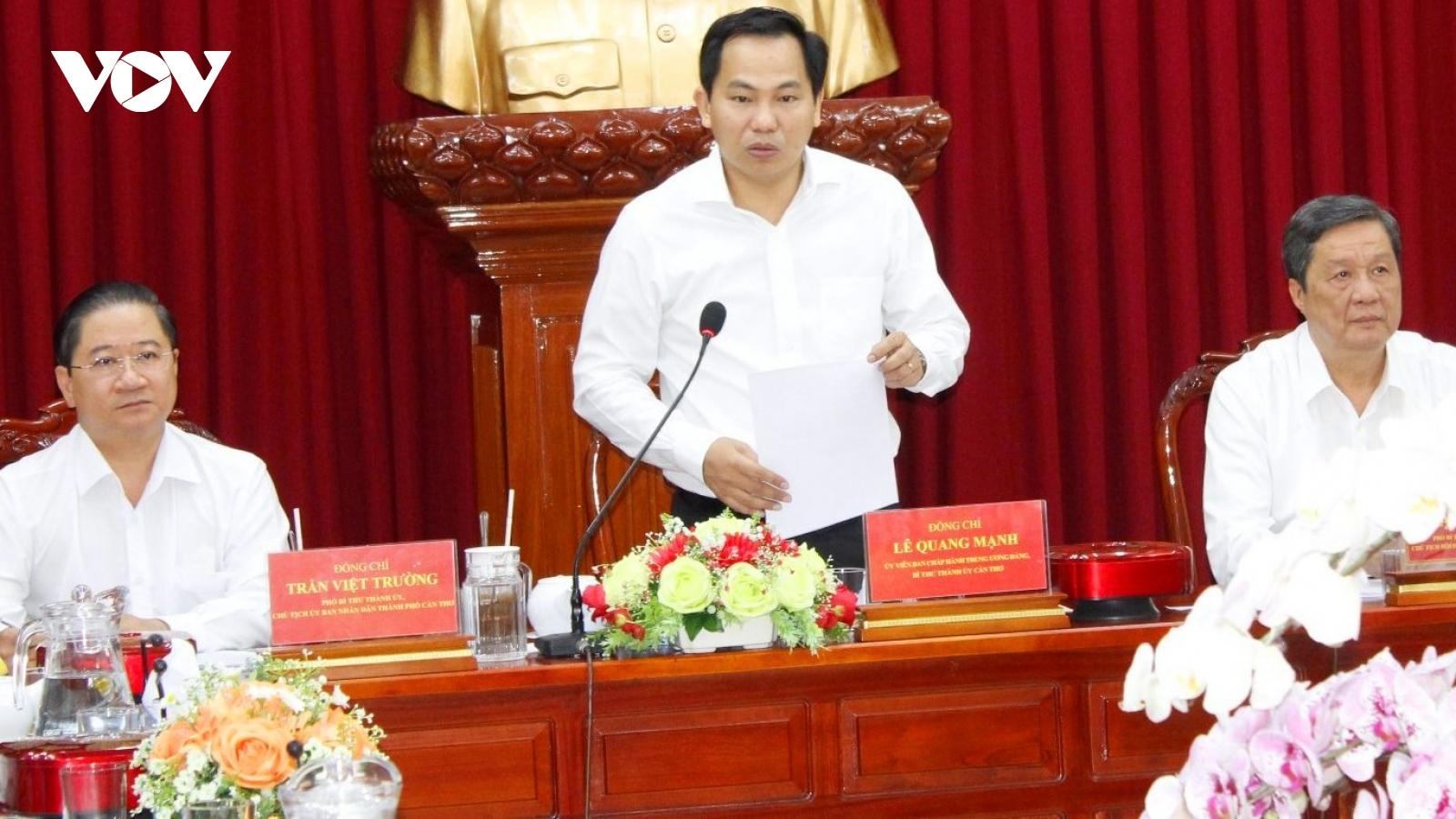 Bí thư Thành ủy Cần Thơđề nghị các cơ quan bắt tay ngay vào công việc