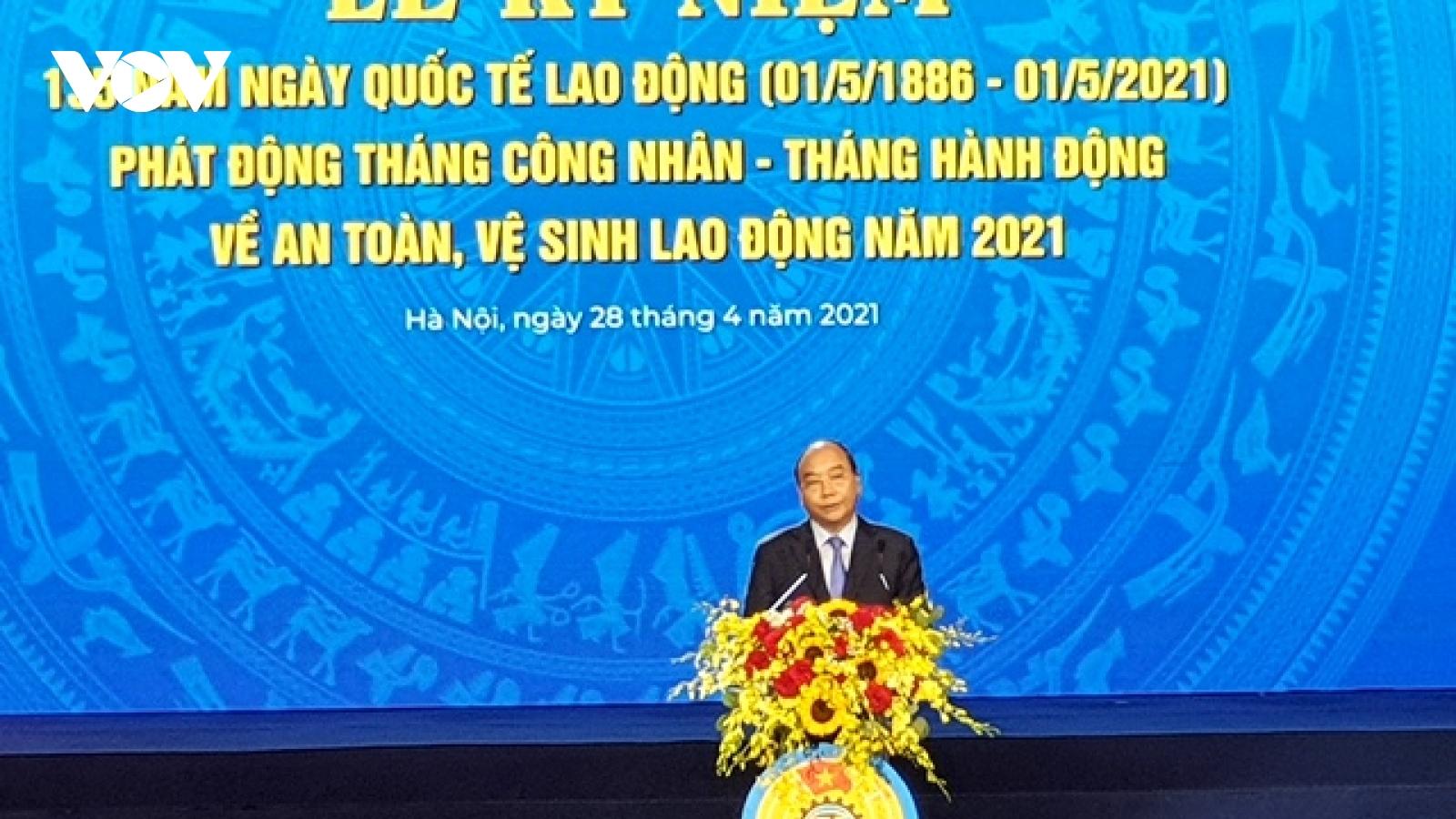 Chủ tịch nước Nguyễn Xuân Phúc dự kỷ niệm 135 năm Ngày Quốc tế Lao động