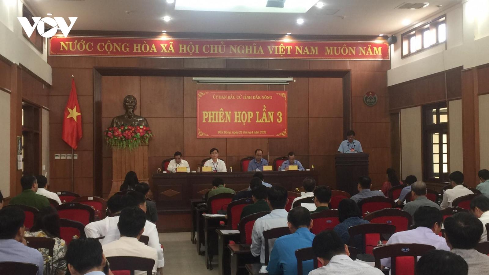 Đắk Nông có 10 người ứng cử đại biểu QH và 88 người ứng cử đại biểu HĐND tỉnh