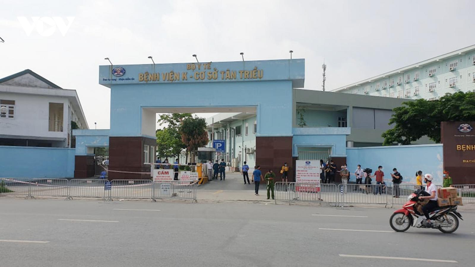 Tạm thời phong tỏa Bệnh viện K để phòng, chống dịch COVID-19