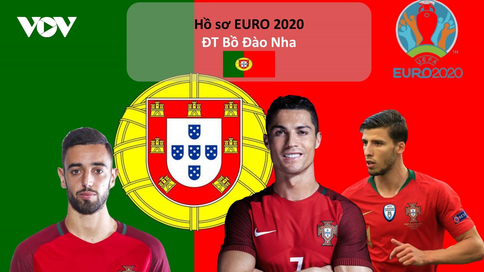Hồ sơ các ĐT dự EURO 2020: Đội tuyển Bồ Đào Nha