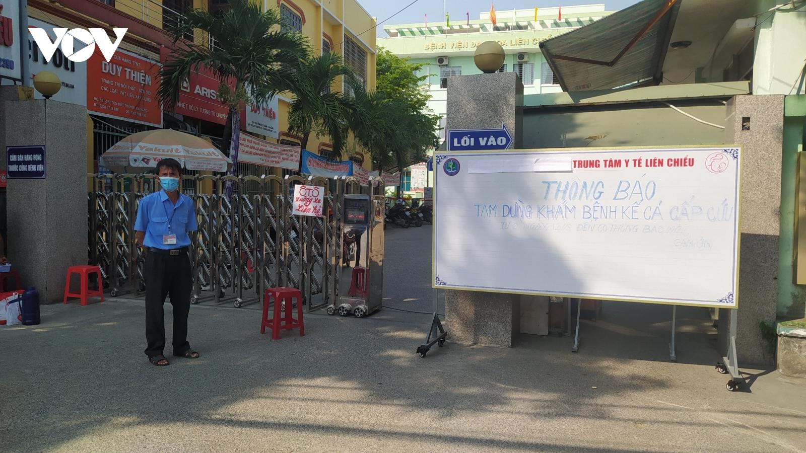 Đà Nẵng tạm dừng khám chữa bệnh tại Trung tâm Y tế Liên Chiểu
