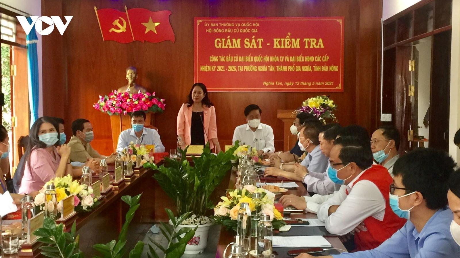 Phó Chủ tịch nước giám sát, kiểm tra công tác bầu cử tại Đắk Nông