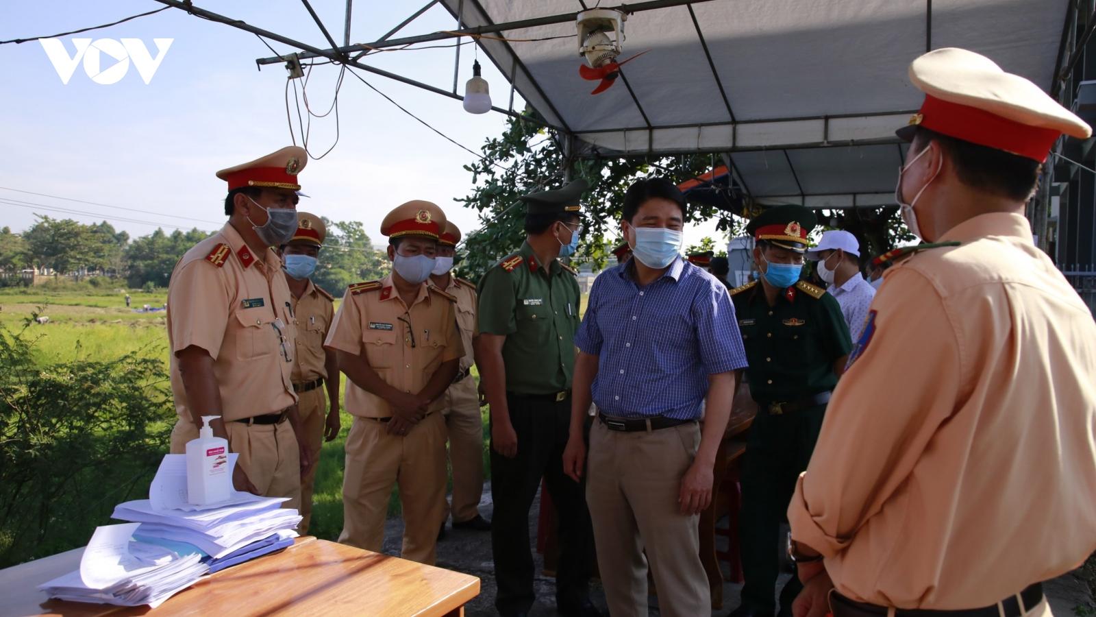 Quảng Nam ngăn chặn dịch lây lan ở cửa ngõ phía bắc
