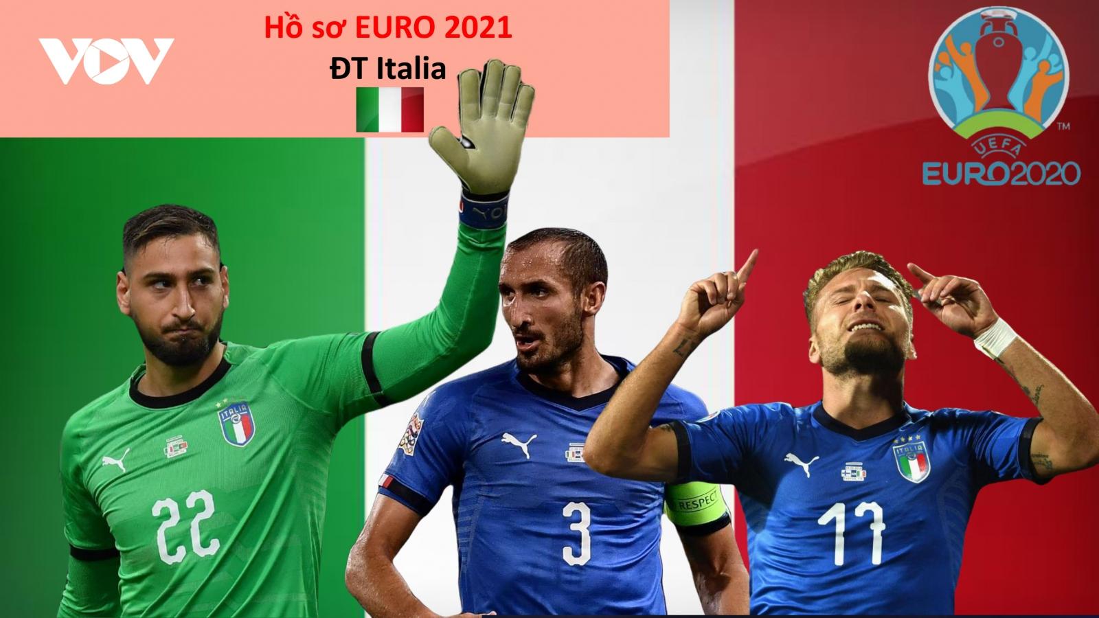 Hồ sơ các ĐT dự EURO 2021: Đội tuyển Italia