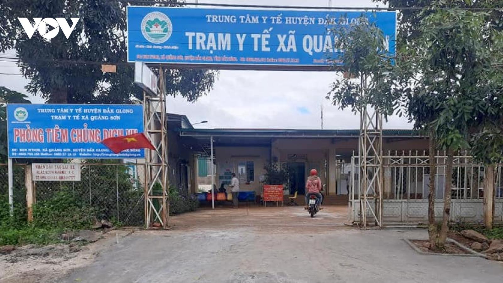 Đắk Nông tạm đình chỉ Trưởng Trạm y tế xã do vi phạm phòng, chống dịch Covid-19