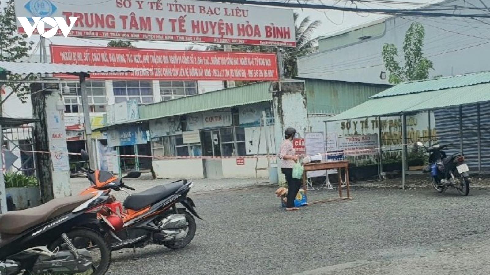 Bạc Liêu phong tỏa, thiết lập vùng cách ly y tế tại Trung tâm Y tế huyện Hòa Bình