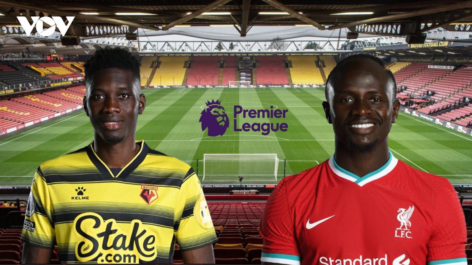 Dự đoán kết quả, đội hình xuất phát trận Watford - Liverpool