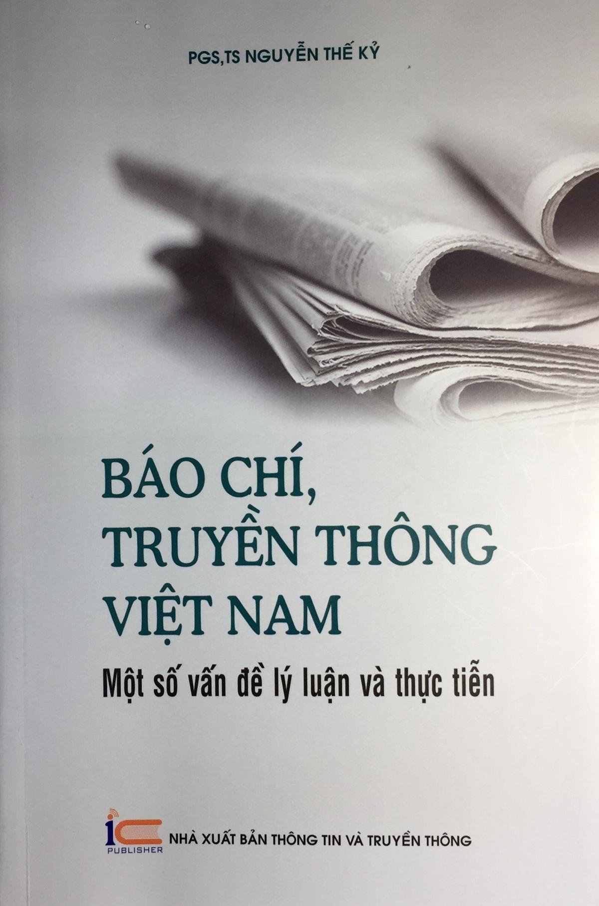 """Sách """"Báo chí, truyền thông Việt Nam - Một số vấn đề lý luận và thực tiễn"""" ."""
