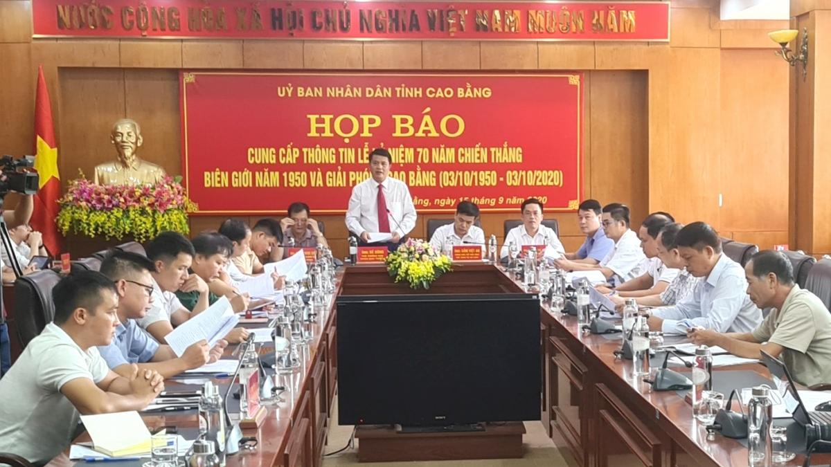 Tỉnh Cao Bằng tổ chức họp báo chương trình kỷ niệm 70 năm Chiến thắng Biên giới 1950 và Giải phóng Cao Bằng