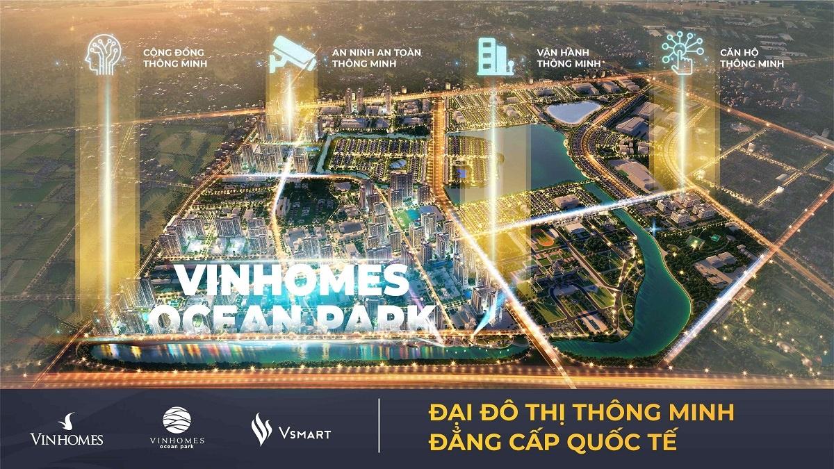 Vinhomes Ocean Park được thụ hưởng 4 trụ cột thông minh của mô hình Đại đô thị thông minh, bao gồm: An ninh an toàn thông minh, vận hành thông minh, cộng đồng thông minh và căn hộ thông minh.