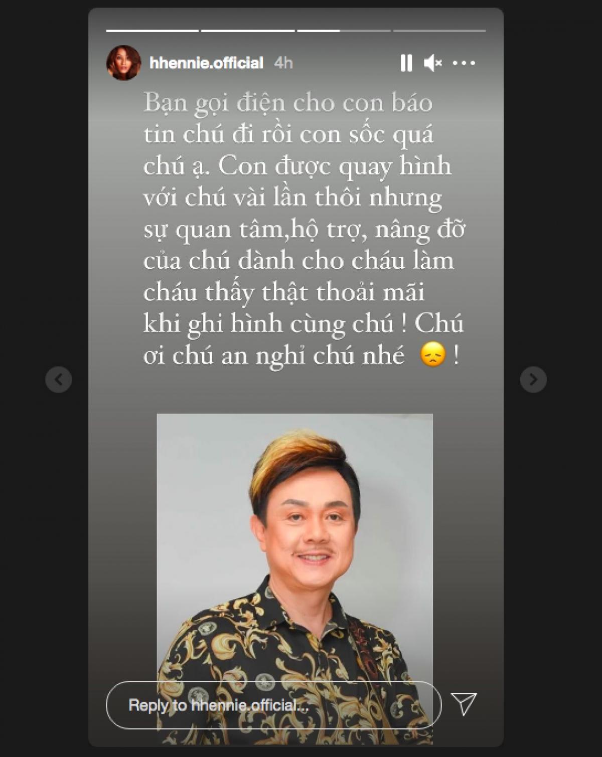 Hoa hậu H'Hen Niê chia sẻ khi được báo tin danh hài Chí Tài qua đời.